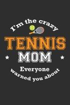 I'm The Crazy Tennis Mom Everyone Warned You About