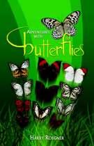 Adventures with Butterflies