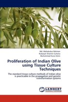 Proliferation of Indian Olive Using Tissue Culture Techniques