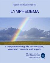 Medifocus Guidebook On: Lymphedema