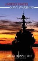 United States Navy Warships Weekly Planner 2016