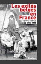 1914-1918. les exilés belges en France