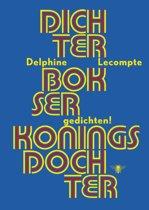 Boekomslag van 'Dichter, bokser, koningsdochter'