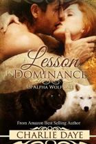 A Lesson in Dominance: An Alpha Wolf Tale