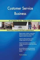 Customer Service Business a Complete Guide - 2020 Edition