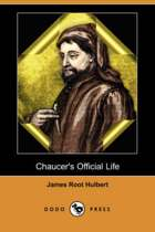 Chaucer's Official Life (Dodo Press)