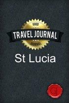 Travel Journal St Lucia