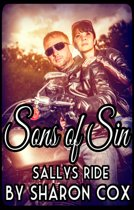 Sons of Sin Prequel, Sally's Ride (Biker Erotica, Erotic Motorcycle Club Biker Romance)