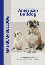 American Bulldog (Comprehensive Owner's Guide)