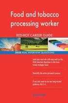 Food and Tobacco Processing Worker Red-Hot Career; 2522 Real Interview Questions