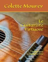 Le Guitariste Virtuose
