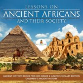 Lessons on Ancient Africans and Their Society | Ancient History Books for Kids Grade 4 Junior Scholars Edition | Children's Ancient History
