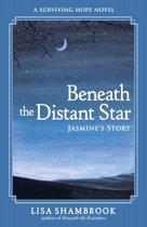 Beneath the Distant Star