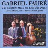 Faure: Complete Music for Cello & Piano / Doane, Snyder