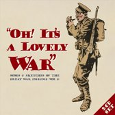 Oh It's A Lovely War Vol.4