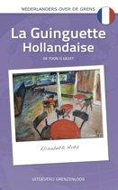 Nederlanders over de grens - La Guinguette Hollandaise