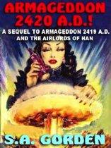 ARMAGEDDON 2420 A.D.!