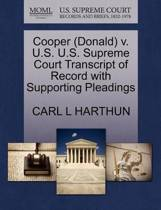 Cooper (Donald) V. U.S. U.S. Supreme Court Transcript of Record with Supporting Pleadings