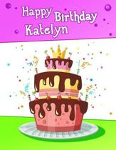 Happy Birthday Katelyn
