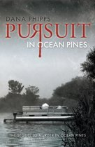 Pursuit in Ocean Pines