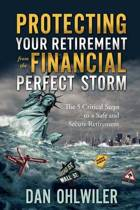 Protecting Your Retirement from the Financial Perfect Storm