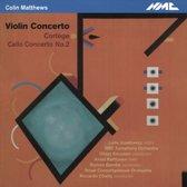 Colin Matthews: Violin Concerto; Cortege; Cello Concerto No. 2