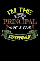I'm the Principal What's Your Superpower?