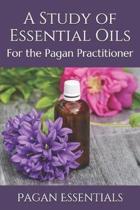 A Study of Essential Oils
