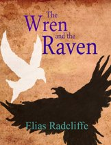 The Wren and the Raven
