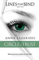 Lines That Bind - Circle of Trust - Part One