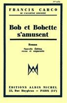 Bob et Bobette s'amusent