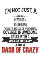 I'm Not Just A Aerological Technician