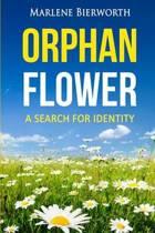 Orphan Flower
