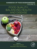 Food Quality: Balancing Health and Disease