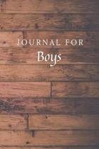 Journal For Boys: Boys Journal / Notebook / Diary for Birthday Gift or Christmas with Wood Theme