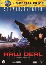 Raw Deal (D)