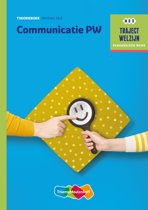 Traject Welzijn - Communicatie PW Theorieboek niveau 3/4