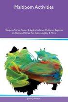Maltipom Activities Maltipom Tricks, Games & Agility Includes