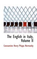 The English in Italy, Volume II