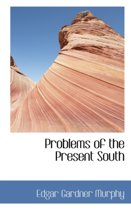 Problems of the Present South