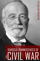 Surgical Reminiscences of the Civil War (Expanded, Annotated)