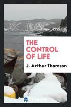 The Control of Life