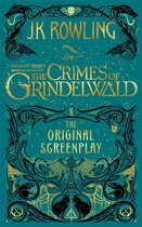 Boek cover Fantastic Beasts: The Crimes of Grindelwald - The Original Screenplay van J.K. Rowling (Hardcover)