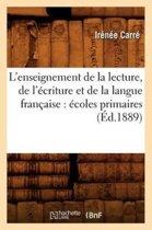 L'Enseignement de la Lecture, de l' criture Et de la Langue Fran aise