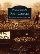 Plymouth's First Century