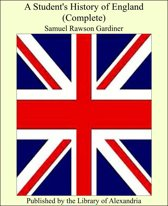 A Student's History of England (Complete)