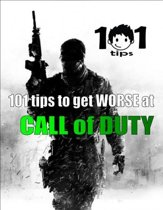 101 tips to get WORSE at Call of Duty