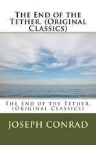 The End of the Tether. (Original Classics)