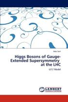 Higgs Bosons of Gauge-Extended Supersymmetry at the Lhc