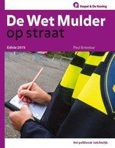 Op Straat - De 'Wet Mulder' op straat 2015